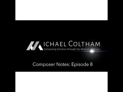 Composer Notes: Ep. 8