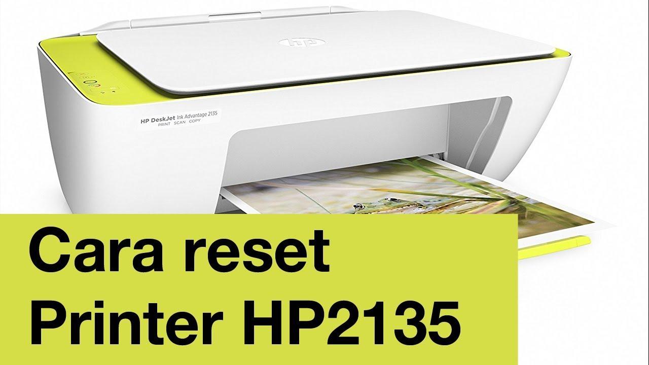 Cara Reset Printer Hp Ink Advantage 2135 Yang Kedip Youtube