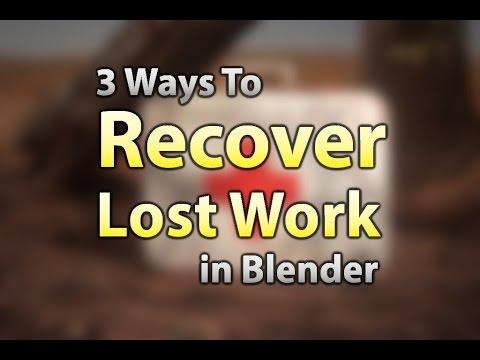 3 Ways to Recover Lost Work — Blender Guru