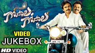 Gopala Gopala Video Jukebox || Gopala Gopala Video Songs || Pawan Kalyan, Venkat …