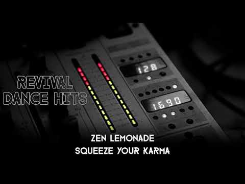 Zen Lemonade - Squeeze Your Karma [HQ]