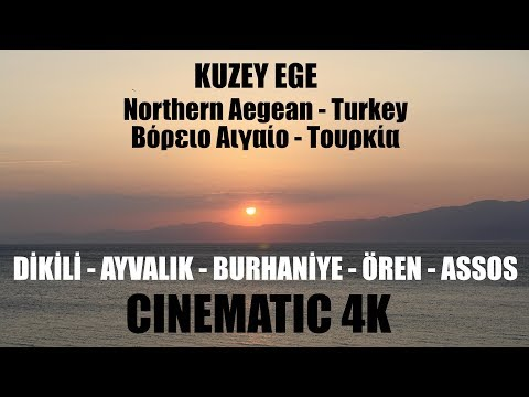 Kuzey Ege  - Edremit Körfezi - Cinematic 4K - Northern Aegean - Turkey