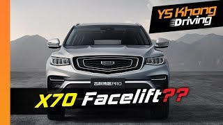 New Proton X70 Facelift Coming? Geely Boyue Pro to be launched July 2019 | YS Khong Driving