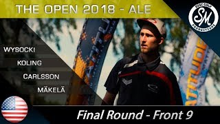 The Open 2018 | Final Round Front 9 | Wysocki, Koling, Mäkelä, Carlsson