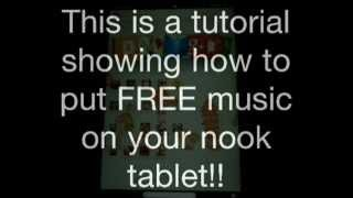 How to get FREE music on your nook tablet