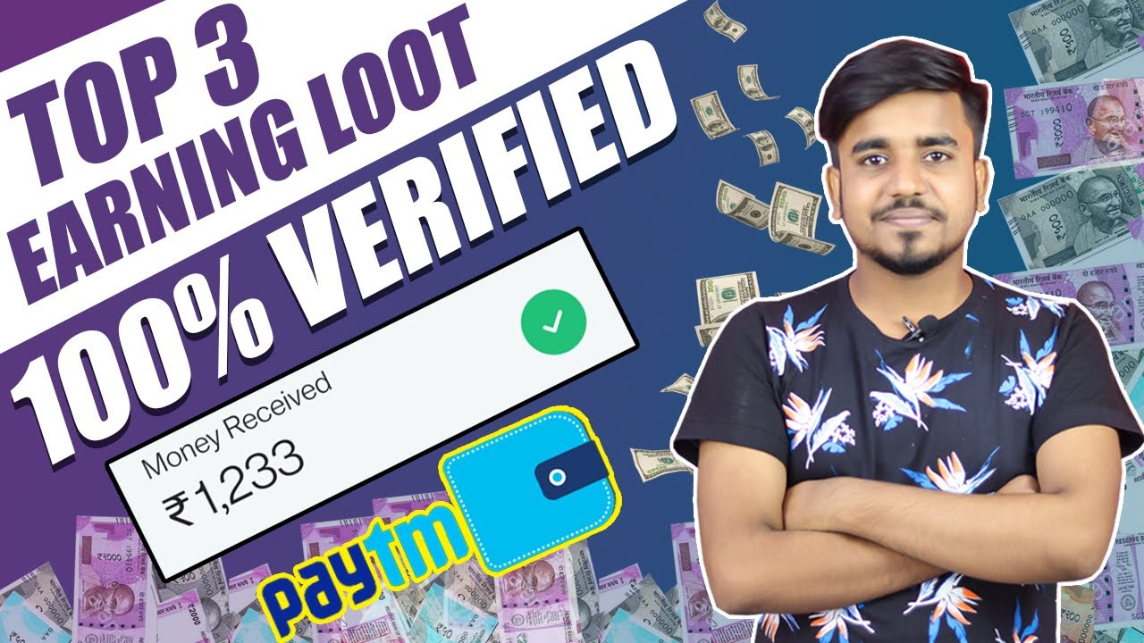 Top 3 Maha Loot Earning Apps || Earn Daily ₹2,500 Paytm Cash Without Invesatment || Google Tricks