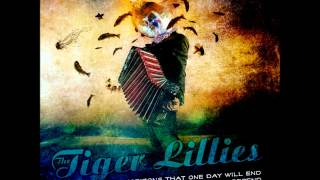 The Tiger Lillies - Sleep With The Fishes