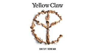 Yellow Claw ft. Beenie Man - Bun It Up