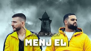 HEKIII x JBOY - MENJ EL (Official Music Video)
