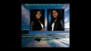 "Video Press Release: ""I Wanna Be Where You Are"" by Gospel Recording Artist Natrece Marlow"
