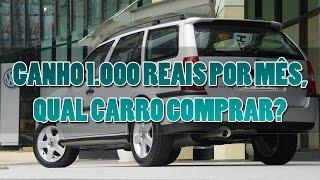 Qual Carro Comprar com SALÁRIO de 1000 REAIS Por Mês?2018