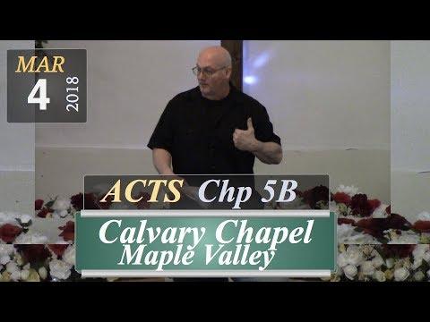 Calvary Chapel: Acts, Chp 5B
