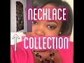MY NECKLACE COLLECTION |BEAUTYBYDIONNAD