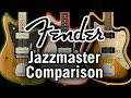 Fender Jazzmaster Comparison