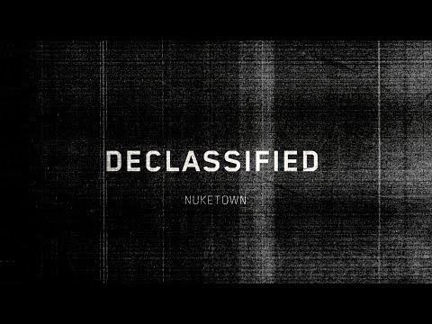 DECLASSIFIED: Episode 1 - Nuketown