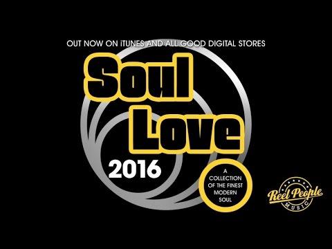 Various Artists - Soul Love 2016 | Reel People Music