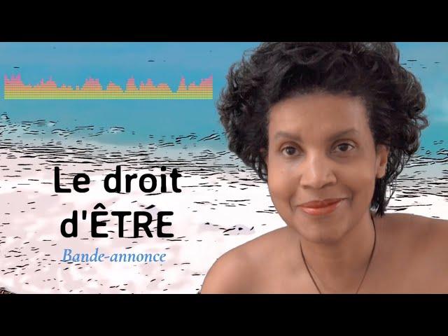 LE DROIT D'ÊTRE - BANDE-ANNONCE DU PODCAST SOIS UNE VOIX PAS UN ÉCHO BE YOURSELF - podcast
