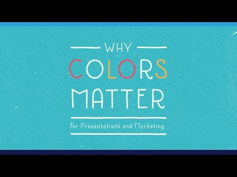 Why Colors Matter (For Your Presentations And Marketing Designs)