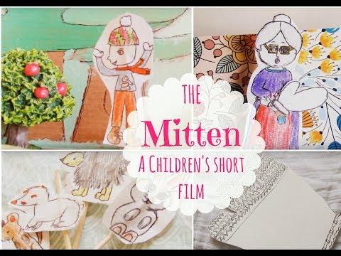 "THE MITTEN | Children's Short Film | Adapted From ""The Mitten"" By Jan Brett"