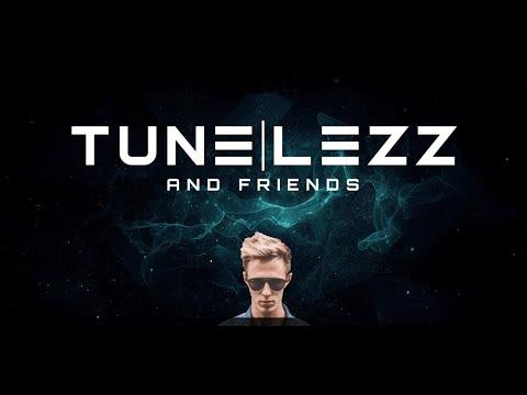 Live @ TUNELEZZ & Friends