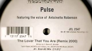 Pulse - The Lover That You Are (End-All Mix)