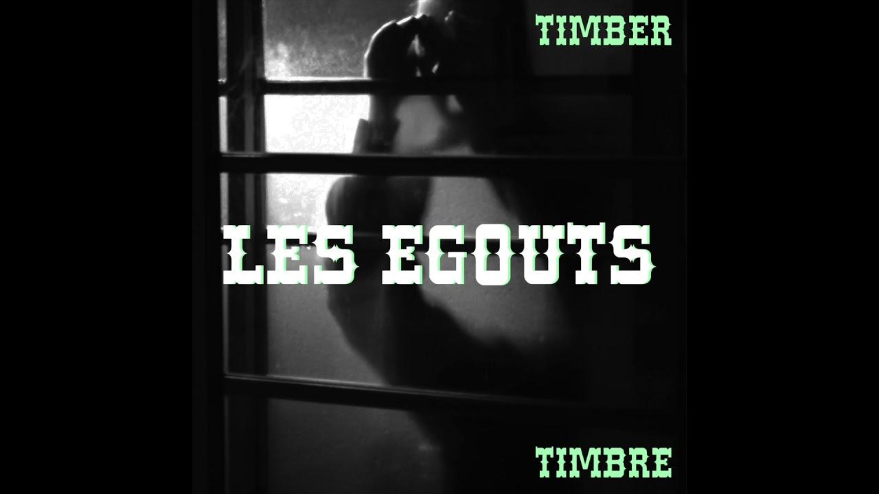 Timber Timbre Les Egouts Chords Ver 1