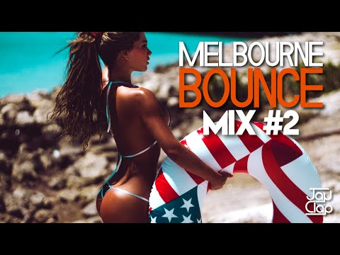 MELBOURNE BOUNCE MIX #2 [FEBRUARY 2016]