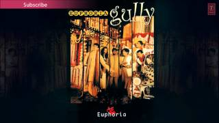 Aana Meri Gully Full Song - Euphoria Gully Album Songs | Palash Sen