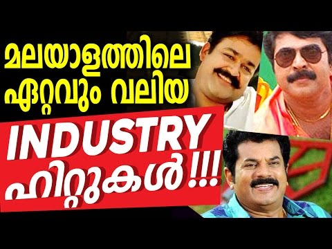 Malayalam Cinema Biggest Industrial Hits - Top Box Office Hits Cinemas in Malayalam