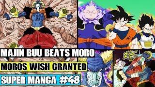 MAJIN BUU BEATS MORO! Moro Makes TWO Wishes! Final Battle? Dragon Ball Super Manga Chapter 48 Review