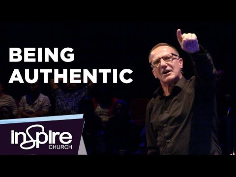 Being Authentic | Pastor John McMartin