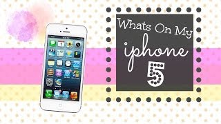 Whats on My iPhone 5 Thumbnail