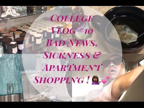 College Vlog#10 | More Bad News, Getting Sick & Apartment Shopping!