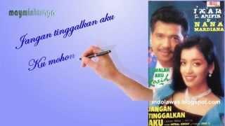Download JANGAN TINGGALKAN AKU Imam S Arifin & Nana Mardiana