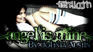 Angel is mine till im gone - Johnta Austin Ft. Wiz Khalifa