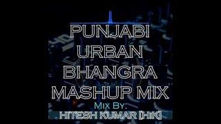 Punjabi Urban Bhangra Mashup Mix [MP3 Download Link in Description]