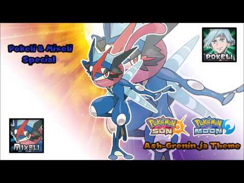 Pokémon Sun/Moon - Ash-Greninja Theme [Mixeli/Pokeli special]