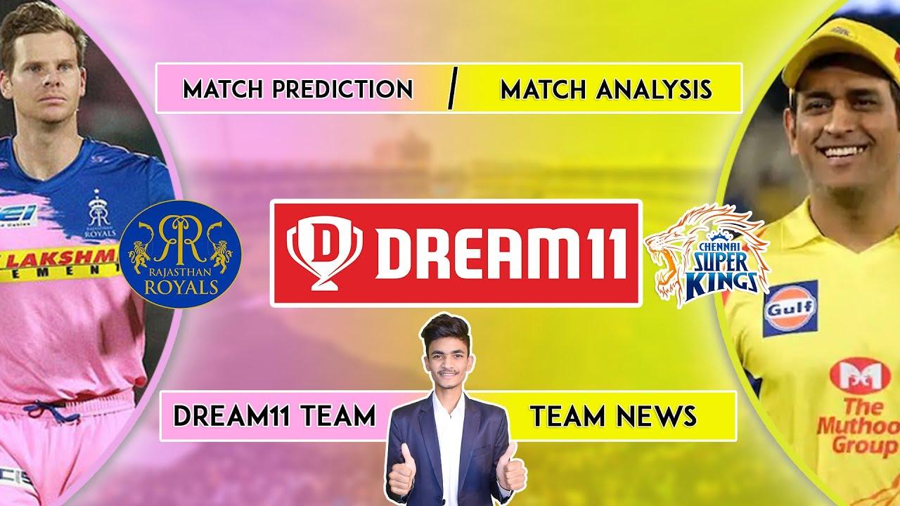 CSK vs RR   RR vs CSK   Dream11 Team Prediction   Dream11 IPL   IPL 2020   Team News   Episode 37
