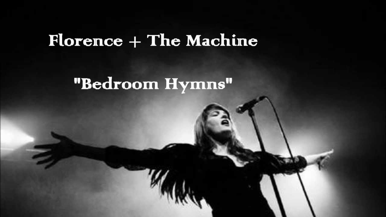 florence + the machine - bedroom hymns (lyrics) - youtube