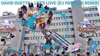 David Guetta feat. Sia - Let's Love (DJ Payback Remix)