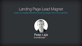 Landing Page Optimization Course - Landing Page Lead Magnet [Peep Laja]