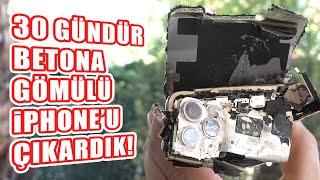 1 Ay Önce Betona Gömdüğümüz iPhone 11 Pro Max'i Çıkardık! (Çalıştı mı?)