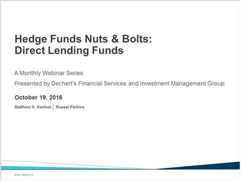 Hedge Funds Nuts & Bolts: Direct Lending Funds
