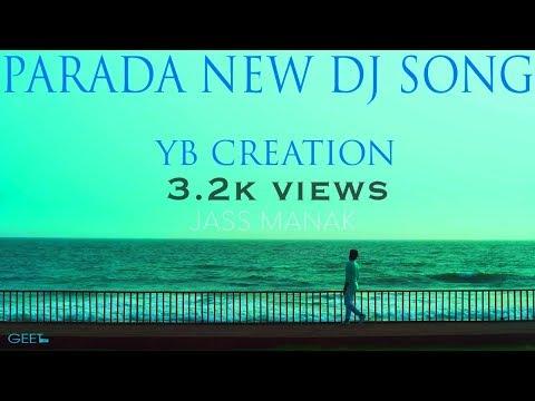 PRADA - Jass Manak Dj Remix Latest Punjab Dj || Parada Dj Remix ||