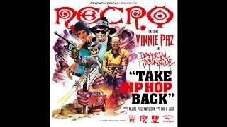 "NECRO - ""TAKE HIPHOP BACK"" (INSTRUMENTAL) ft. Vinnie Paz & Immortal Technique"
