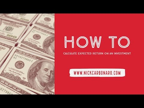 How To Calculate Expected Returns on Investments