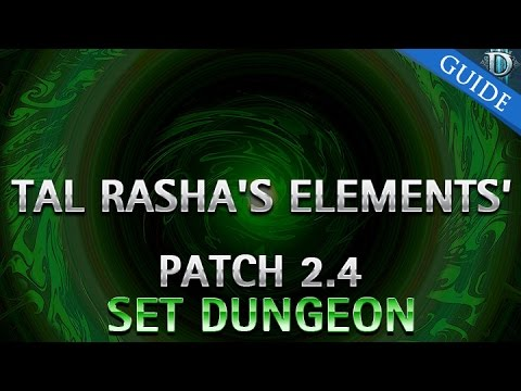 Diablo 3 - Tal Rasha's Elements Set Dungeon Guide Patch 2.4