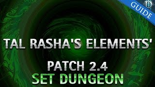 diablo 3 tal rasha s elements set dungeon guide patch 2 4