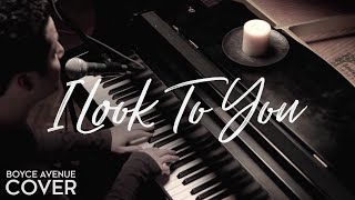 Watch Boyce Avenue I Look To You video