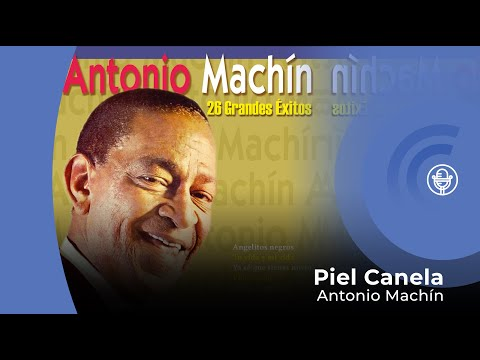 Antonio Machín - Piel Canela (con letra - lyrics video)